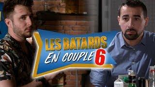 LES BATARDS EN COUPLE 6