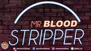 Mr Blood - Stripper (Crop Over 2018) [Official Lyric Video]