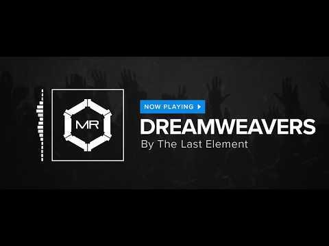 The Last Element - Dreamweavers [HD]