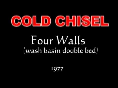 Cold Chisel - Four walls (wash basin Double Bed) 1977