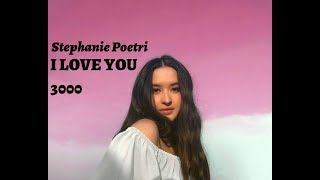 Lagu terbaru 2019!!!Stephanie Poetri - I LOVE YOU 3000 (Lyrics)