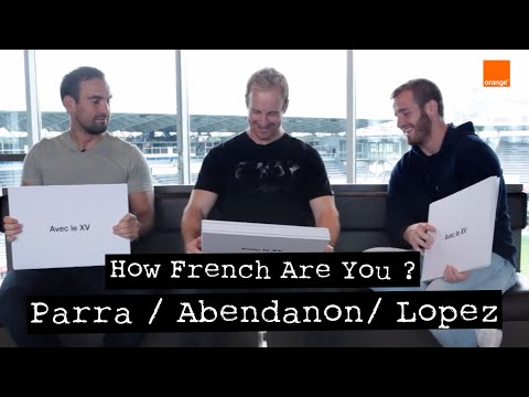 ABENDANON / PARRA / LOPEZ - How French Are You ? - French Test pour l'arrière de l'ASM Rugby