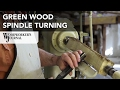 Spindle Turning Green Wood | How to Split the Wood and Turn Spindles