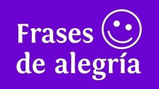 Frases de alegría sobre imágenes de felicidad | INNATIA.COM