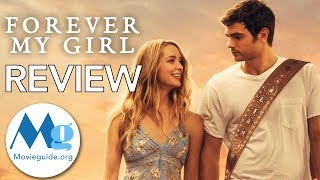 FOREVER MY GIRL Movie Review By Movieguide®