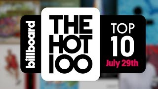 Early Release! Billboard Hot 100 Top 10 July 29th 2017 Countdown | Official