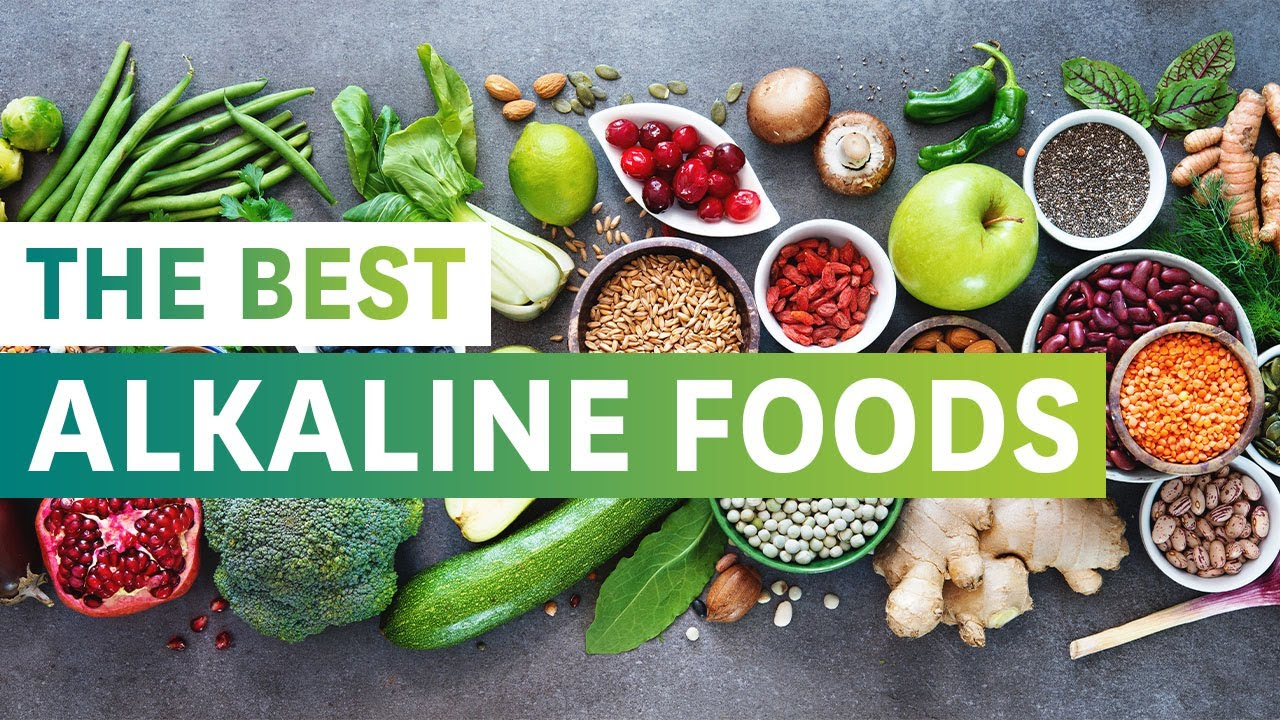 The Best Alkaline Foods and their Health Benefits - YouTube
