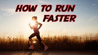 How to RUN FASTER & IMPROVE SPEED