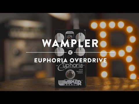Wampler Euphoria Overdrive | Reverb Demo Video