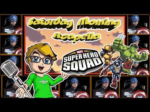 The Super Hero Squad Show Theme - Saturday Morning Acapella
