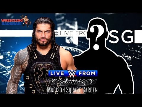Huge WWE Legend to face ROMAN REIGNS at Madison Square Garden!!!