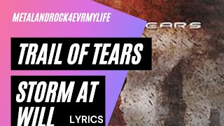 Trail of tears - Storm at will lyrics