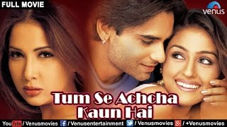 Tumse Achcha Kaun Hai | Hindi Movies 2017 Full Movie | Hindi Movies | Latest Bollywood Full Movies