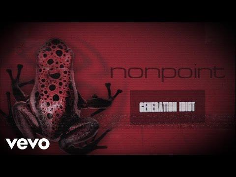 Nonpoint - Generation Idiot (Lyric Video)