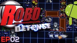 Robo Defense - Episode 02