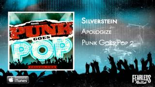 Silverstein - Apologize (Punk Goes Pop 2)