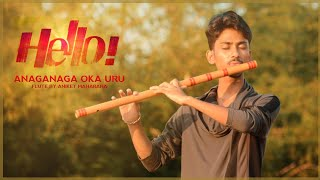 Download Lagu Hello | Anaganaga Oka Uru | Taqdeer | Flute Tune by Aniket Maharana mp3