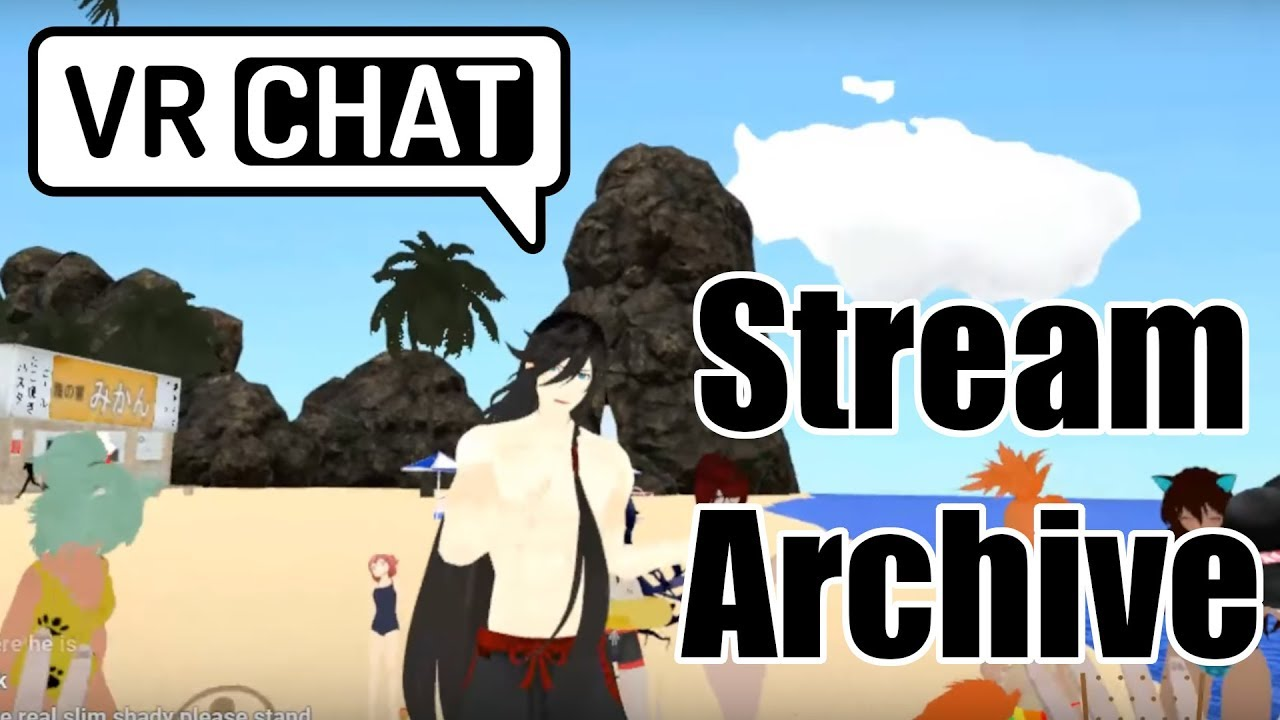 [VRC Stream] Two Beach Episodes for the Price of One! (