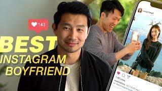 How to be an Instagram Boyfriend ft. Simu Liu