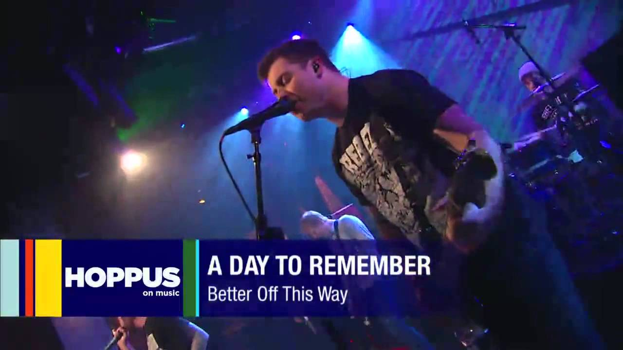 A Day To Remember - Better Off This Way Live At Hoppus on ... A Day To Remember Live 2013