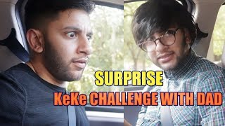 Never Do The KeKe Challenge With Your Dad..