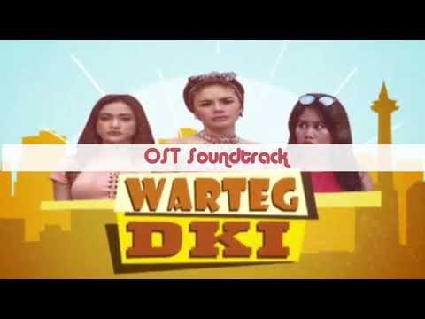 Ost. Soundtrack Warteg DKI ANTV 2017 ( Orkes Malem Kemis - SYALALANA )