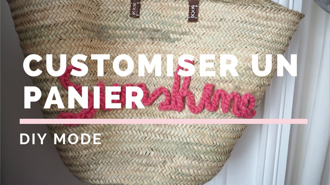 Diy Mode Diy Mode Customiser Un Panier