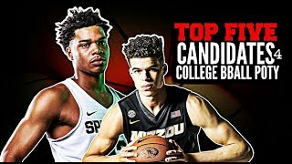 Top Five Candidates for College Basketball Player of the Year [2017-18]