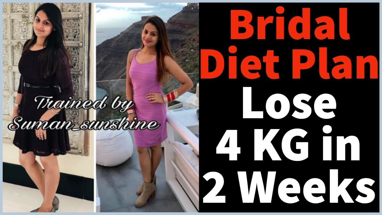 <div>Bridal Diet Plan For Weight Loss & Glowing Skin | Wedding Diet Plan | How to Lose Weight Fast 4 KG</div>