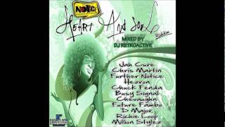 DJ RetroActive - Heart And Soul Riddim Mix [Notice Prod] November 2011