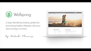 Wellspring – a health, lifestyle & wellness theme . is clean wordpress theme, perfect for promoting healthy lifestyle. get your site running in ...