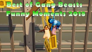 Best of Gang Beasts Funny Moments 2018
