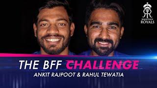 BFF challenge with Ankit Rajpoot & Rahul Tewatia