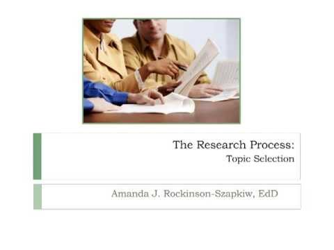The Research Process: Topic Selection