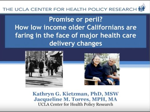 "March 2014: ""Low-income older Californians face major health care delivery changes"""