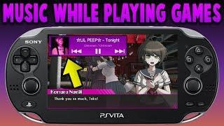 PS Vita Play Music While Playing Games/Adrenaline/Emulators! (Music Premium)