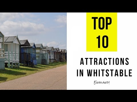 Top 10. Best Tourist Attractions in Whitstable - England