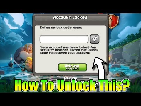 How To Unlock Your Locked Clash Of Clans Account | Sunday Q&A EP19