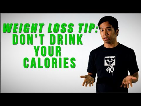 Weight Loss Tip: Don't Drink Your Calories
