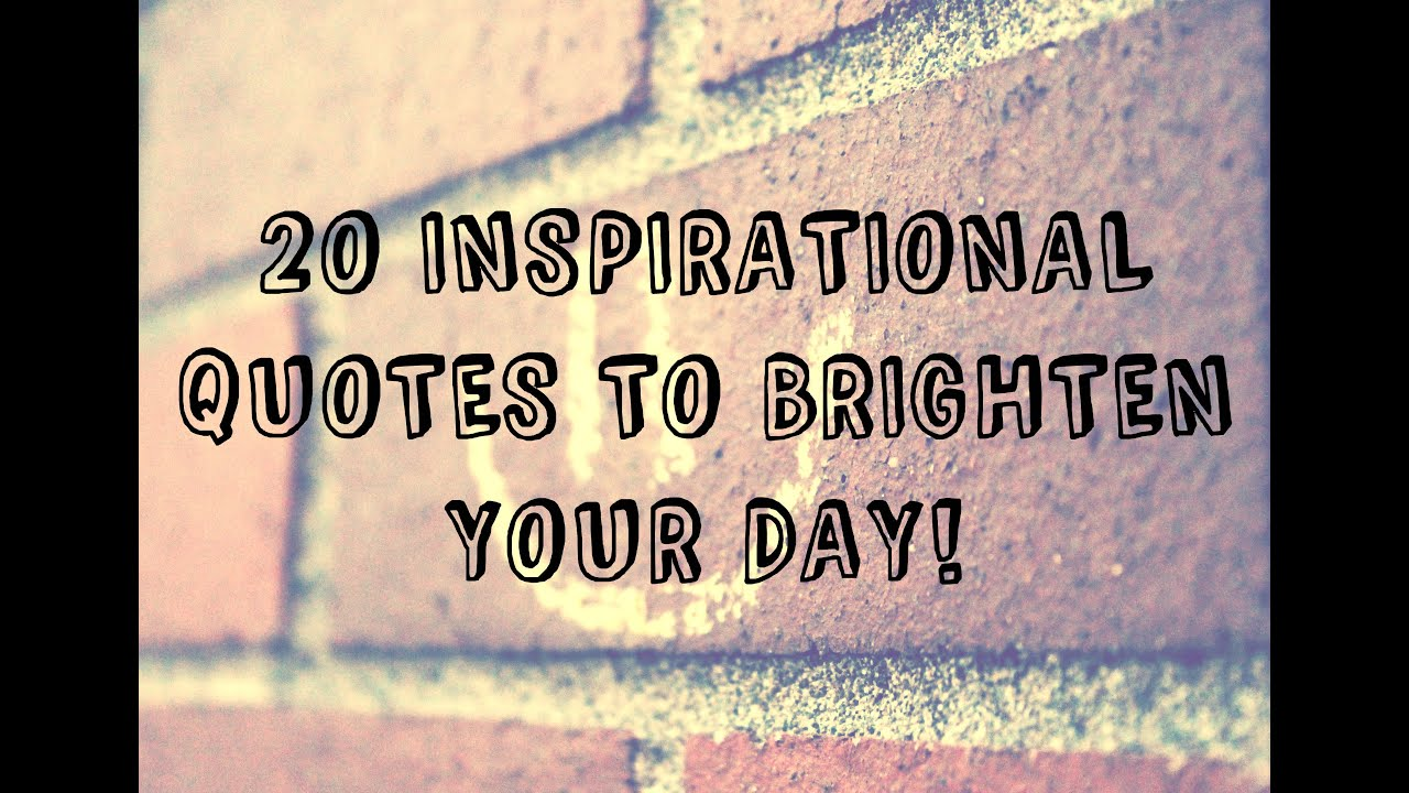 Day To Day Inspirational Quotes
