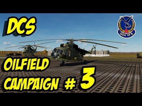 DCS: Oilfield Campaign #3