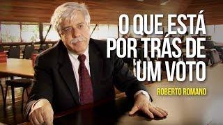 Roberto Romano - O que está por trás de um voto