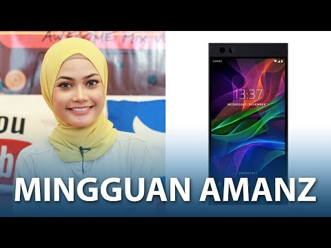Mingguan Amanz - Razer Phone, Oppo F5 Malaysia, TM Unifi Bonanza