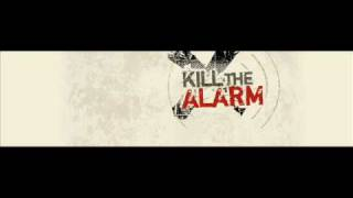 No More Excuses by Kill The Alarm