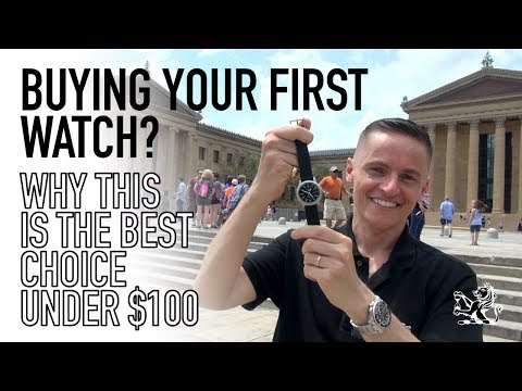 Buying Your First Watch? - 5 Reasons This Is The Best Choice Under $100 & 48 Hours In Philadelphia