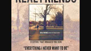 Real Friends-Everything I Never Want To Be