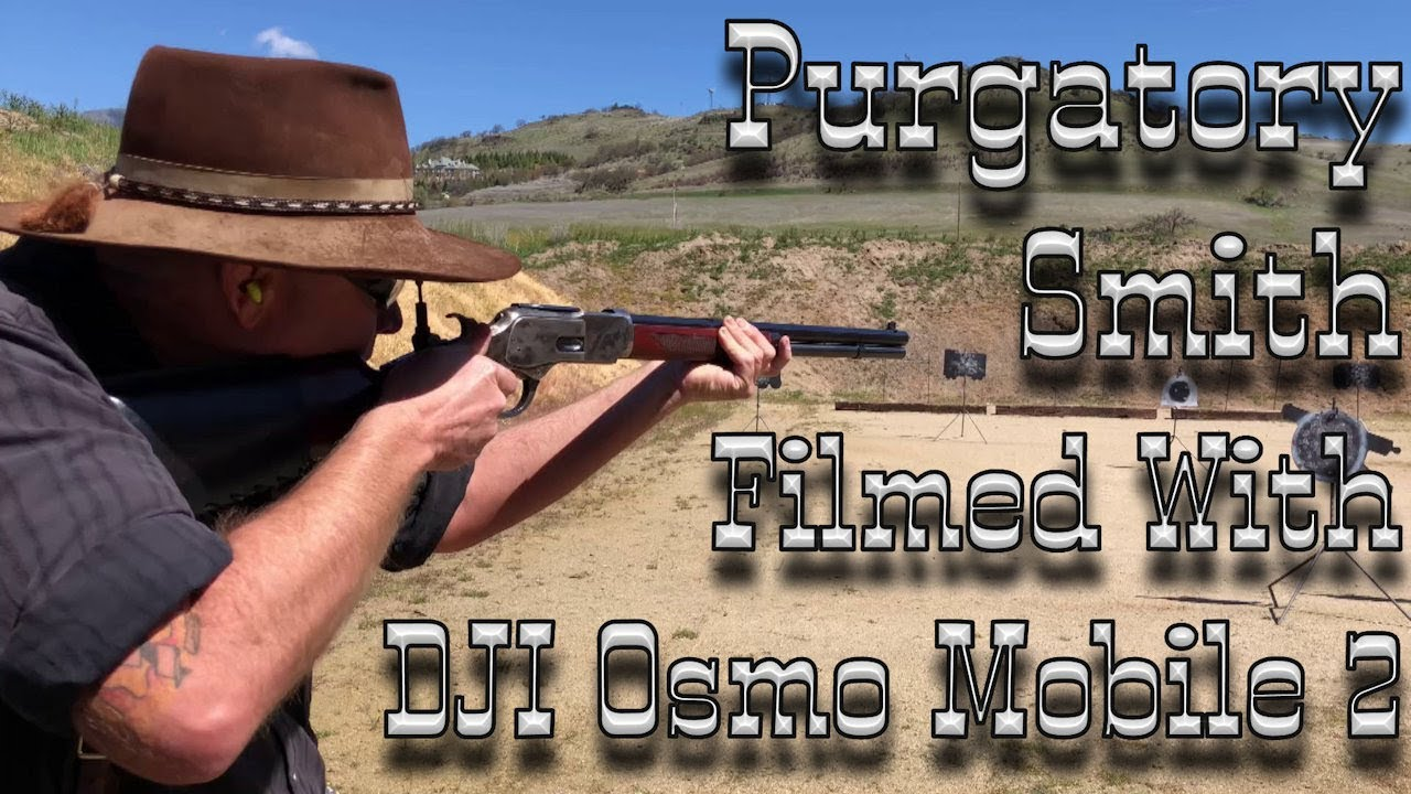 Cowboy Action Filmed with DJI OSMO Mobile 2 Gimbal (Featuring Purgatory  Smith) 0165ab7a8707