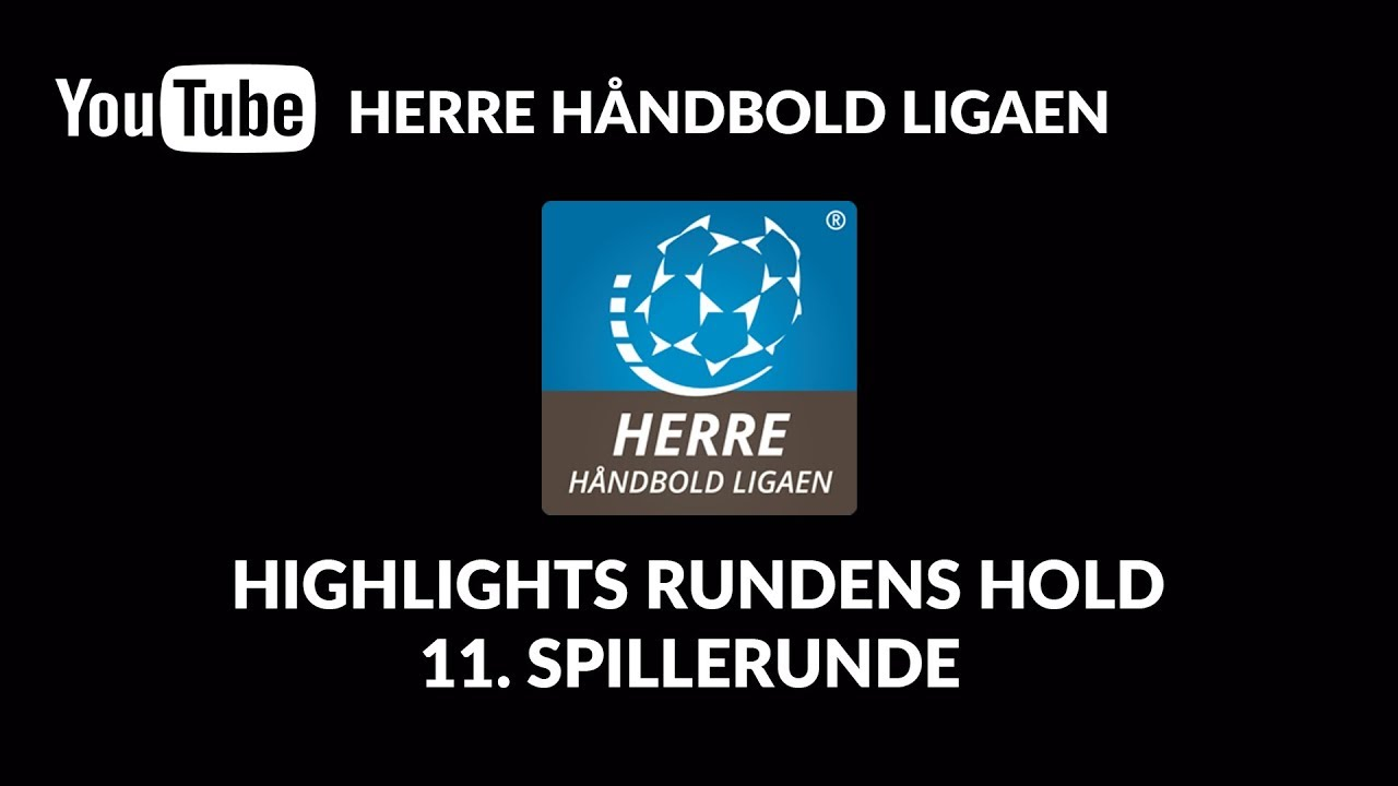 Highlights Rundens Hold 11 Spillerunde Herre Håndbold Ligaen