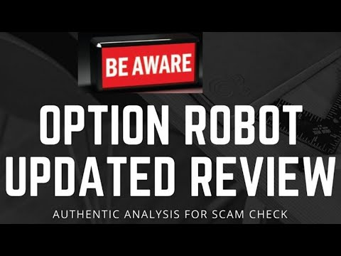 option-robot-automated-trading-software-scam?-analytical-review!