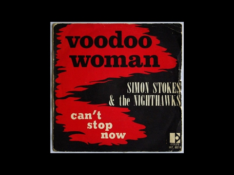 Simon Stokes & The Nighthawks - Voodoo Woman 1969 (HQ)